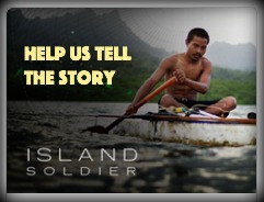 Island-Soldier-help-us-tell-the-story